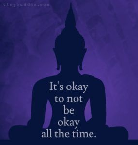 It's Okay to Not Be Okay All the Time