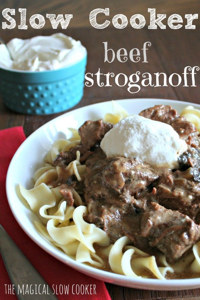 Slow Cooker Beef Stroganoff- Easy to throw in the crock pot in the morning! I love this over rice or noodles.