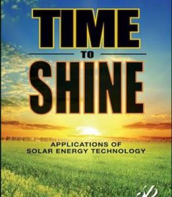 Time To Shine: Applications Of Solar Energy Technology PDF