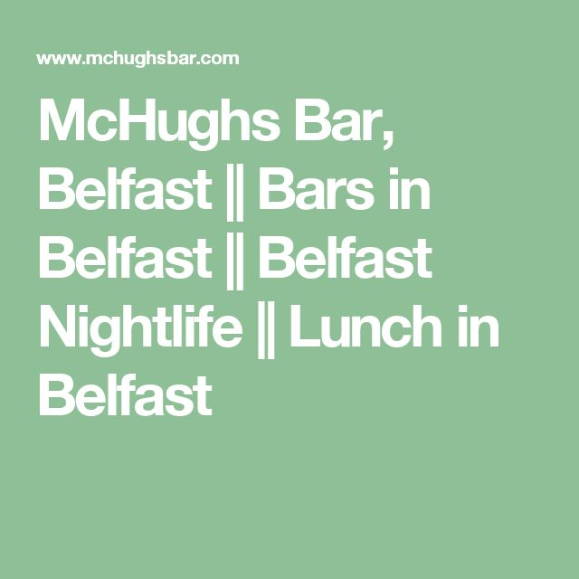 McHughs Bar, Belfast || Bars in Belfast || Belfast Nightlife || Lunch in Belfast