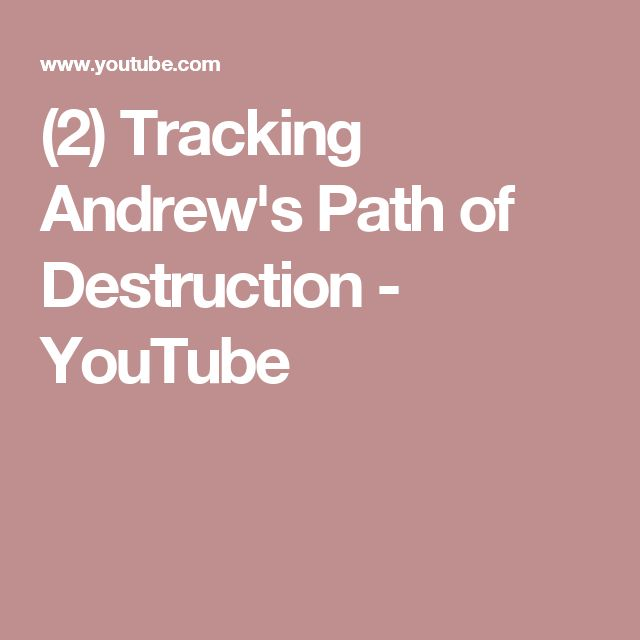 (2) Tracking Andrew's Path of Destruction - YouTube