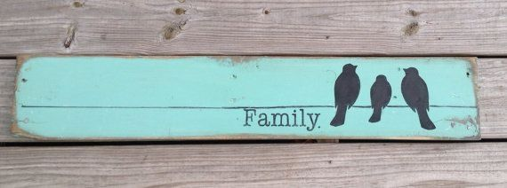 Family, Birds on a wire, Love Birds, Pallet Art , wooden signs, Chalk paint ,Shabby chic, Pallet Sign, Kitchen Sign, Recycled wood on Etsy, $35.00 by diane.smith