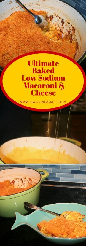 The Ultimate Baked Low Sodium Macaroni & Cheese #lowsodium #healthy #macaroni #macncheese #macaroniandcheese
