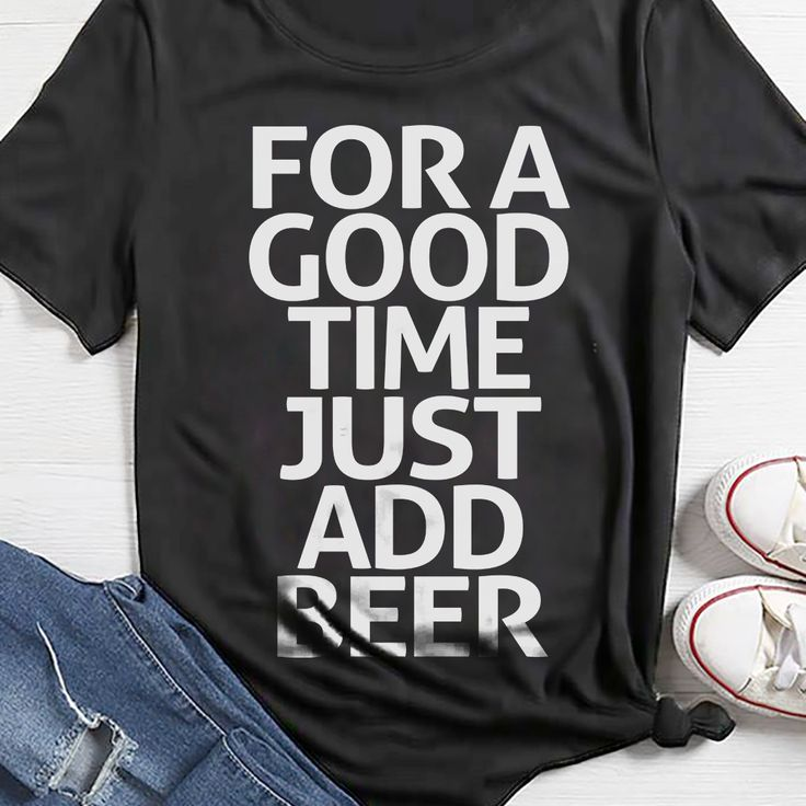 Men's For A Good Time Just Add Beer T-Shirt Funny Tee pin it for later: IZCENTRAL.COM #beershirt #beershirts #breweryshirt #coldbeer #beergear #izcentral #indiebeer #craftnotcrap #beerporn #beertography #beerlife #beersnob #sdbeer #americanbeer #seattlebeer #austinbeer #chicagobeer #vtbeer #bostonbeer #pabeer #flbeer #mnbeer #mibeer #cheers #denverbeer #cabeer #BeerPlease #beer #Beershirts #Breweries #craftbeer #funnybeershirts #beerlife #drinkbeershirt #drinkbeer