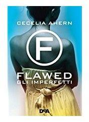 #74 La lettrice stanca: Flawed: Gli imperfetti