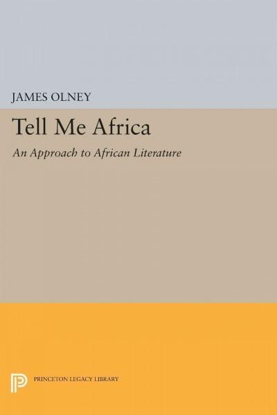 Tell Me Africa: An Approach to African Literature