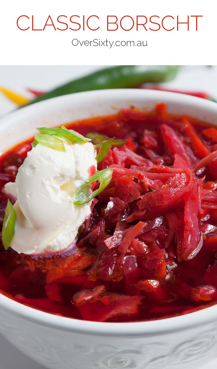 Classic Borscht - This healthy, vegetarian Ukrainian/Russian beet soup has it all: iron, vitamins and fibre, and with its ruby red shade, it'll add colour to any meal.