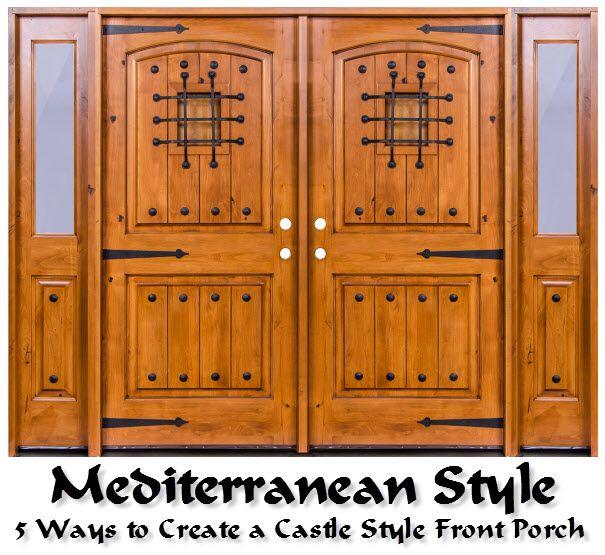 Mediterranean Style Front Doors: 34 Best Mediterranean Style Doors Images On Pinterest