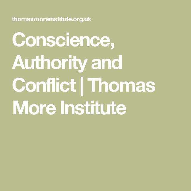 Conscience, Authority and Conflict | Thomas More Institute