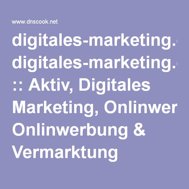 digitales-marketing.org :: Aktiv, Digitales Marketing, Onlinwerbung & Vermarktung