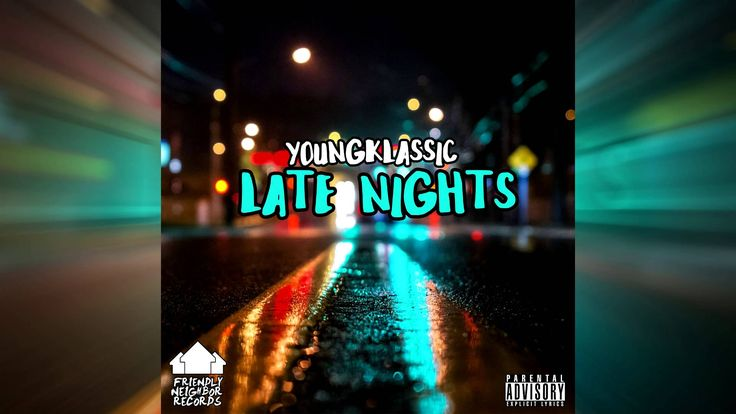 YoungKlassic - Late Nights