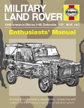 Military #LandRover: 1948 Onwards (Series II/IIA to Defender) (Enthusiasts' Manual)