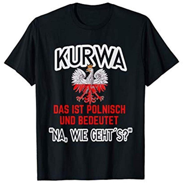 Unisex Shirt Wie gehts Polnisch Damen Herren #Bekleidung #Damen #Tops T-Shirts-B…