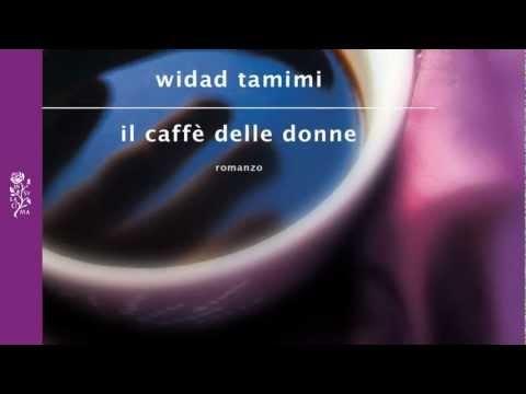 """Prime righe - Widad Tamimi, """"Il caffè delle donne"""""""