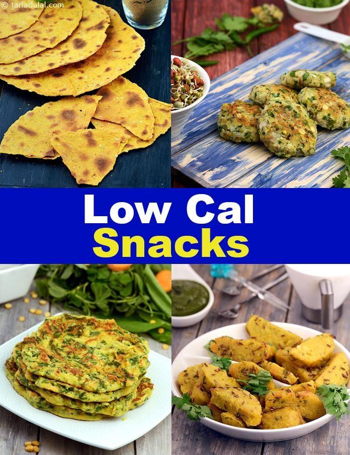 Low Calorie Snack Recipes Veg Low Calorie Healthy Indian Snacks