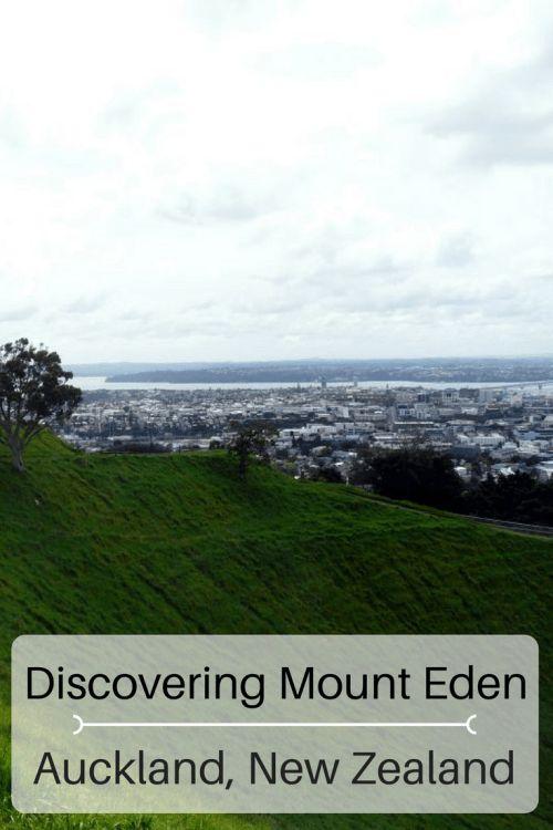 Discovering Mount Eden, Auckland, New Zealand