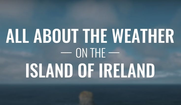 Ireland's weather & seasons