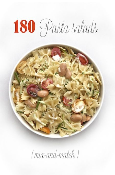 180 Easy Pasta Salad Recipes—Create One Of Your Own!