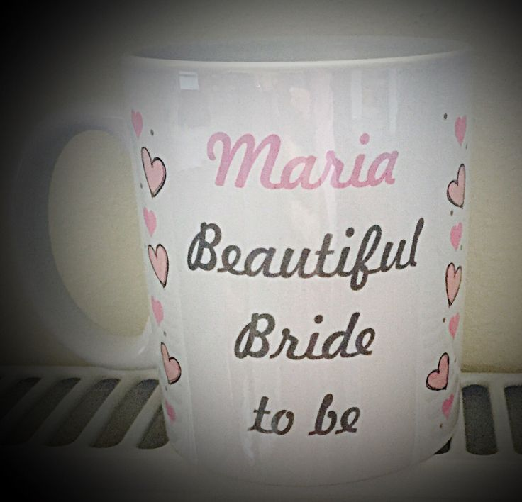 A personal favourite from my Etsy shop https://www.etsy.com/uk/listing/472971927/beautiful-bride-to-be-mug-personalised