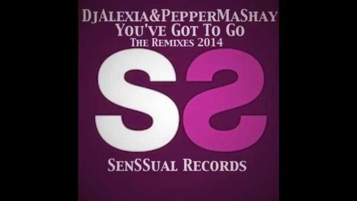 "Dj Alexia & Pepper MaShay ""You've Got To Go""  Soulistk Carlos Torre Miam..."