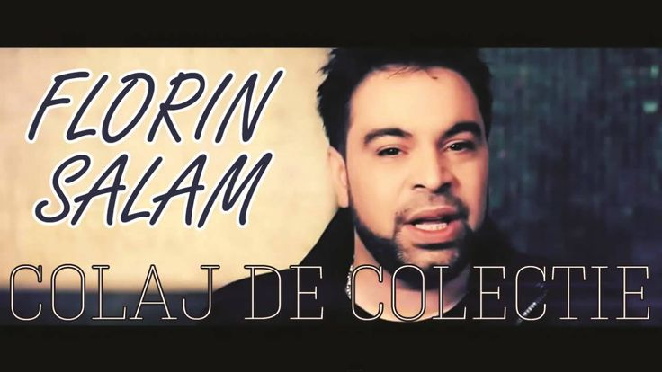 COLAJ MANELE - FLORIN SALAM - MELODII DE COLECTIE
