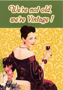 We're Not Old, We're Vintage Card, Retro, Kitsch, RetroandKitsch.com, Retro products, 1950s, 1940s, 1930s