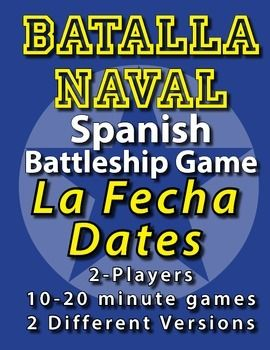 "Spanish Battleship Game - 2 DIFFERENT PAGES!Days on the left and months on the top.Students must tell a date in order to attack a coordinate.For example instead of saying A4, a student would have to say ""nueve de marzo"" to attack the coordinate.Includes necessary Spanish phrases for gameplay.Your students will LOVE this game."