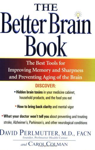 Bestseller Books Online The Better Brain Book David Perlmutter, Carol Colman $11.56