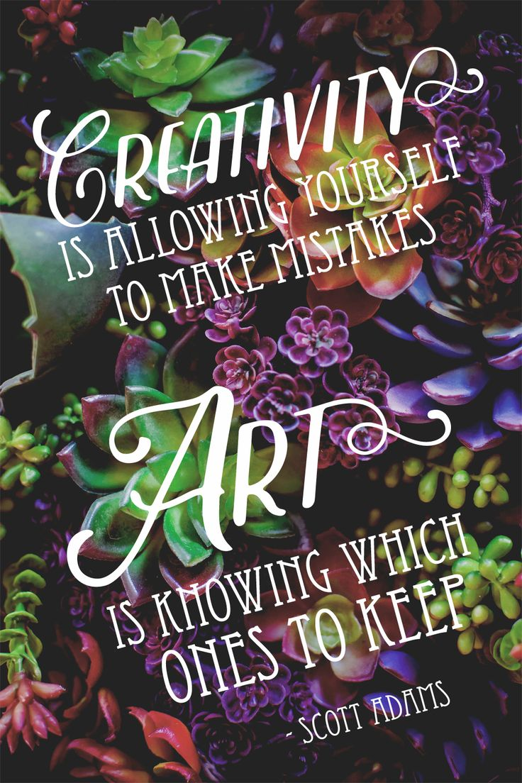 """""""Creativity is allowing yourself to make mistakes. Art is knowing which ones to keep."""" – Scott Adams #quote #ScottAdams #creativity #art http://marketingtrw.com/blog/creativity-is-allowing-yourself-to-make-mistakes-art-is-knowing-which-ones-to-keep-scott-adams-quote-art/"""