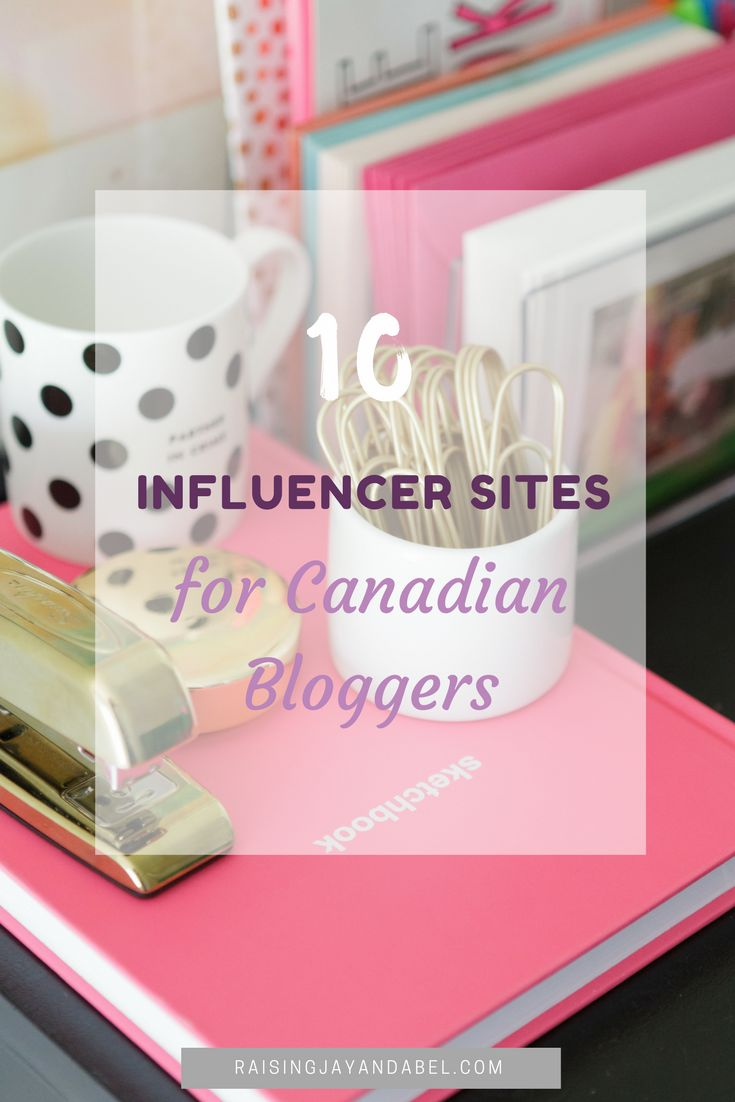 10 Influencer Sites For Canadian Bloggers - Raising Jay & Abel