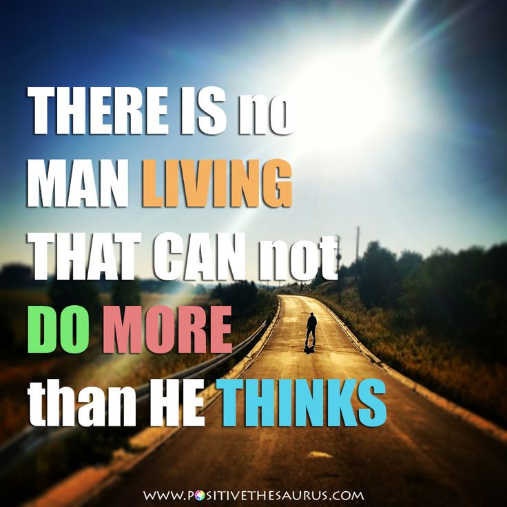 """Motivational quote by Henry ford """"There is no man living that can not do more than he thinks"""" #QuoteSaurus #PositiveSaurus #HenryFord #Motivational #Quotes http://www.positivethesaurus.com/2015/06/synonyms-for-motivation-and-enthusiasm.html"""