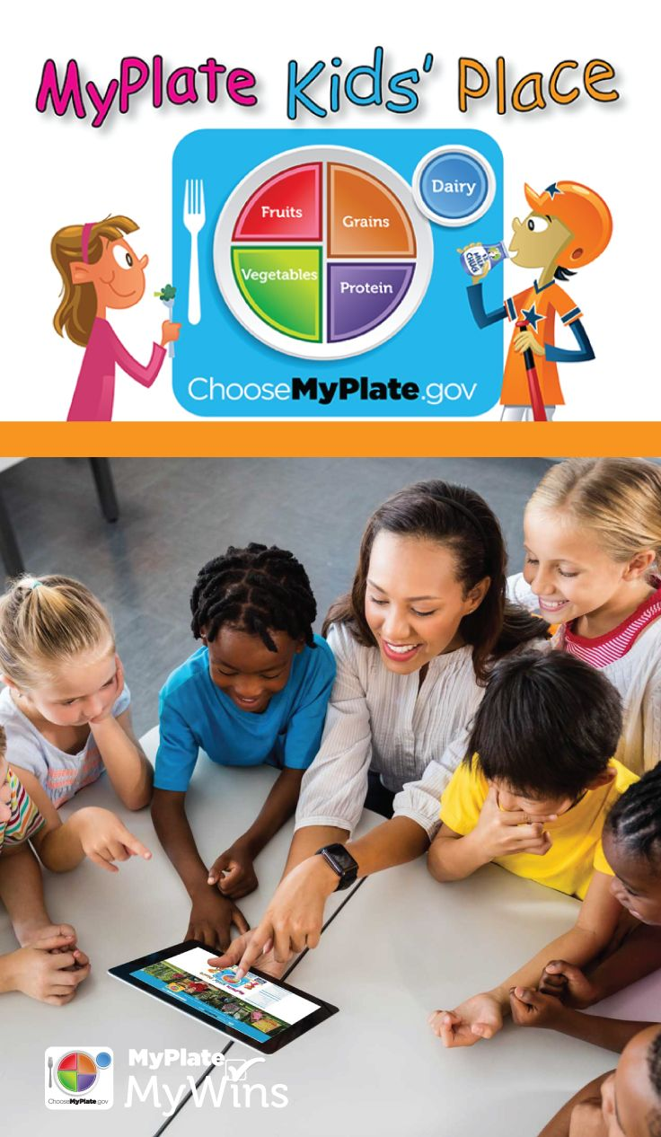 Visit the MyPlate Kids' Place for games, activities, songs and more!