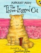 The three legged cat, Margaret mahy.