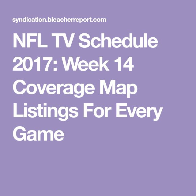 NFL TV Schedule 2017: Week 14 Coverage Map Listings For Every Game