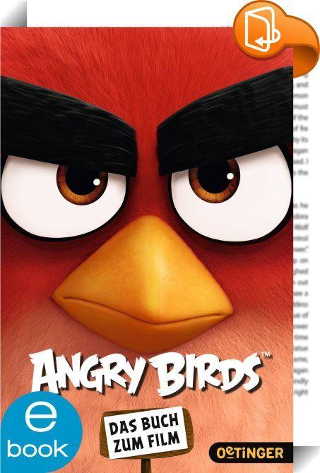 Angry Birds. Das Buch zum Film    :  Warum die Vögel so wütend wurden  Auf der Vogelinsel ist es wie im Paradies. Jeden Tag scheint die Sonne, und alle sind glücklich. Alle außer Red, Chuck und Bombe, die ständig auf 180 sind. Ihre letzte Chance: die Selbsthilfegruppe Angry Birds. Hier sollen sie lernen, ihre Wut in den Griff zu bekommen. Doch dann legt ein Schiff mit grünen Schweinen auf der Insel an. Und eins ist den drei Freunden gleich klar: Das riecht nach Ärger ...   Das Buch erz...
