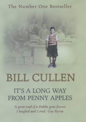 "Bill Cullen ""It's a long way from Penny Apples"" September 2004 - http://momobookblog.blogspot.com/2011/04/cullen-bill-its-long-way-from-penny.html"