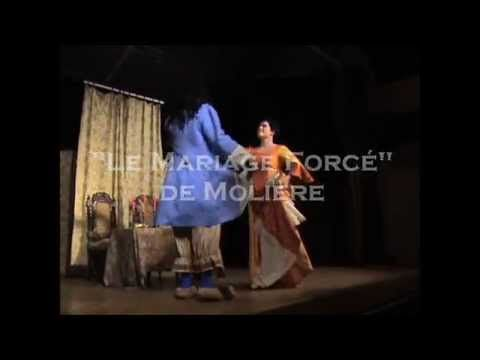 « LE MARIAGE FORCÉ » de MOLIÈRE - YouTube