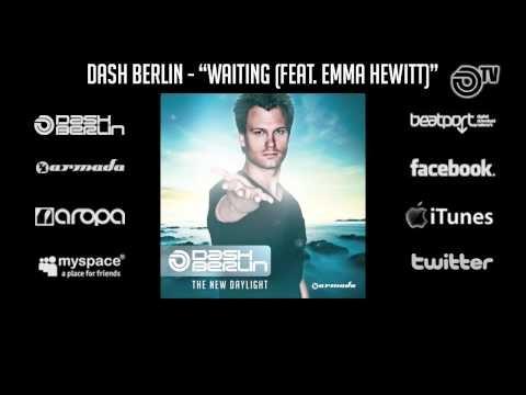 Dash Berlin - Waiting (feat. Emma Hewitt)