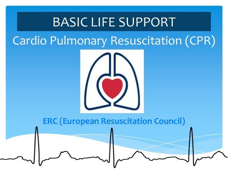 BASIC LIFE SUPPORT. Cardio Pulmonary Resuscitation (CPR). ERC (European Resuscitation Council) #rcp #cpr #bls #svb #primerosauxilios