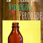 7 Ways To Use Hydrogen Peroxide - Raining Hot Coupons
