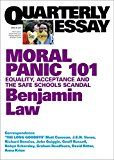 Quarterly Essay 67 Moral Panic 101: Equality Acceptance and the Safe Schools Scandal by Benjamin Law (Author) #Kindle US #NewRelease #Education #Teaching #eBook #ad