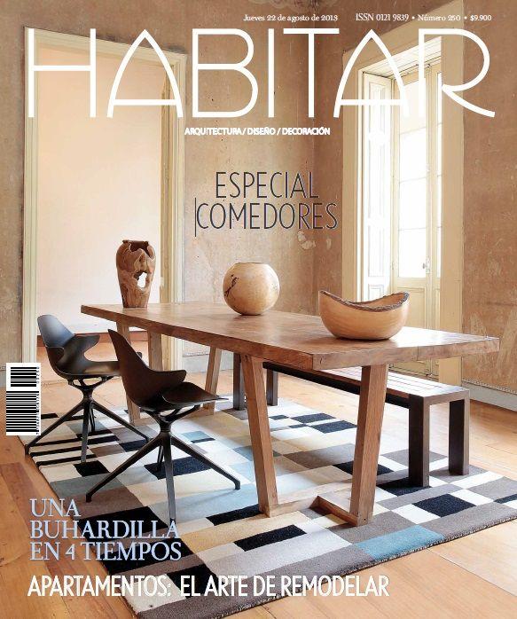 Especial comedores. Apartamentos: Un arte de remodelar. Edición 250. Agosto 2013.