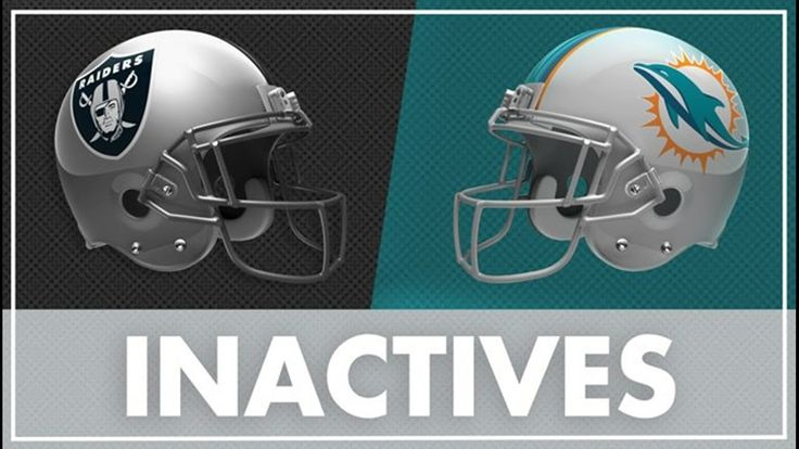 Oakland Raiders Inactives Against Miami Dolphins