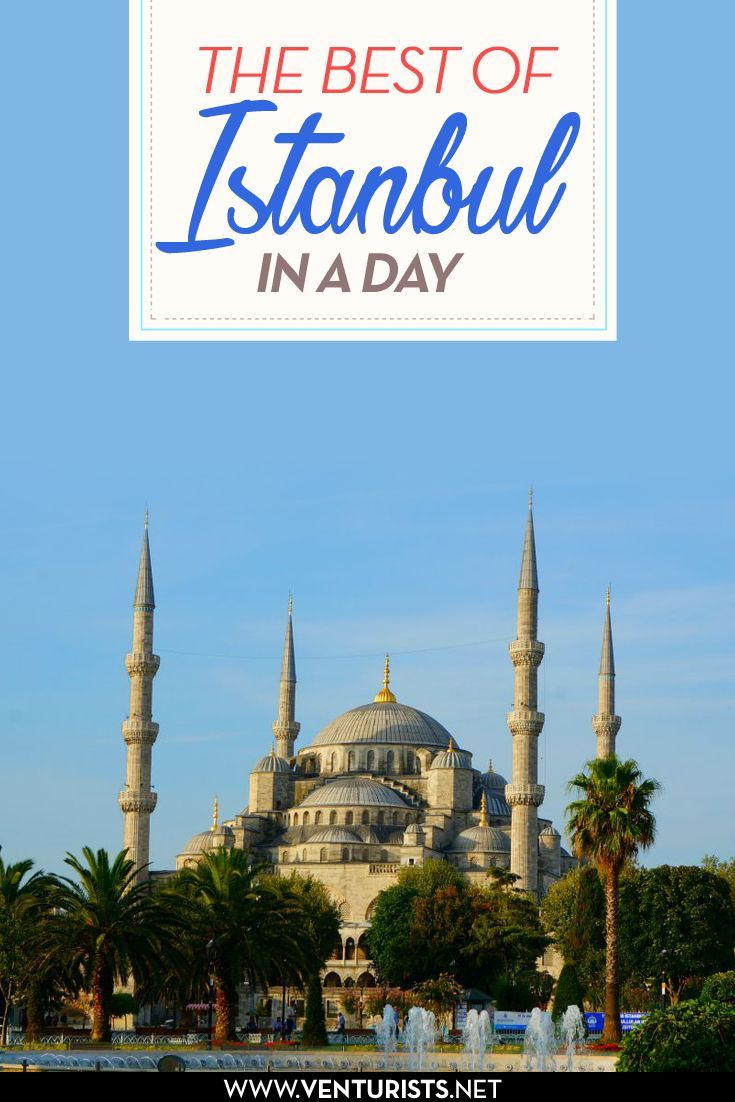 How to see the best of Istanbul, Turkey when you have limited time. Click to find out how!