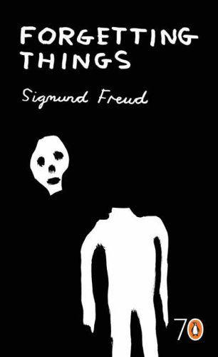 Forgetting Things ~Sigmund Freud