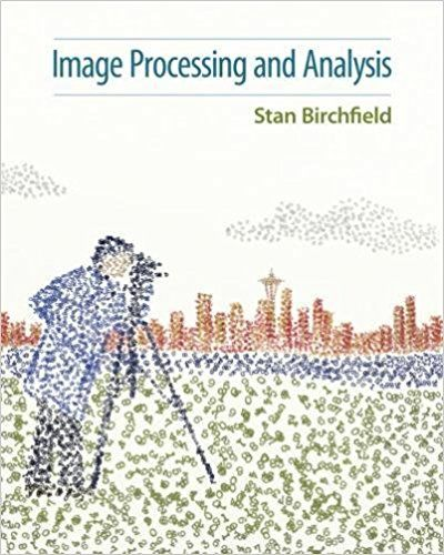 Image Processing and Analysis 1st Edition Birchfield Solutions Manual test banks, solutions manual, textbooks, nursing, sample free download, pdf download, answers