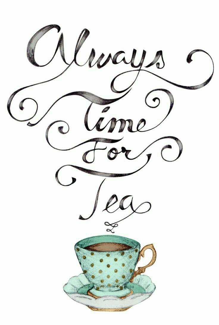 256 best Tea Quotes/Pictures images on Pinterest | Tasse tee, Der ...