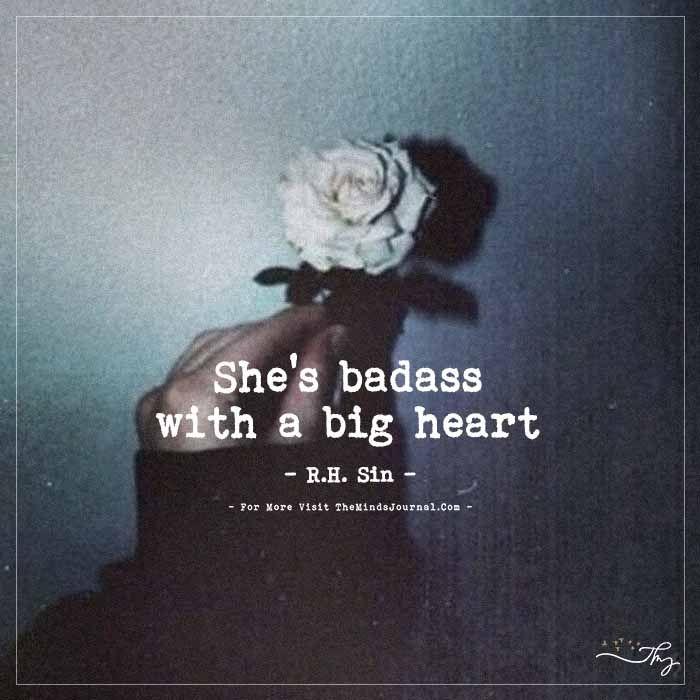 She's badass with a big heart. - https://themindsjournal.com/shes-badass-with-a-big-heart/