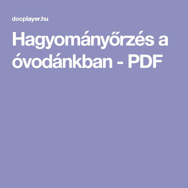 Hagyományőrzés a óvodánkban - PDF