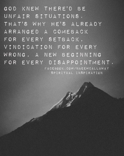 Unfair situations.: Life Quotes, God Knew, Unfair Quotes, Quotes ...